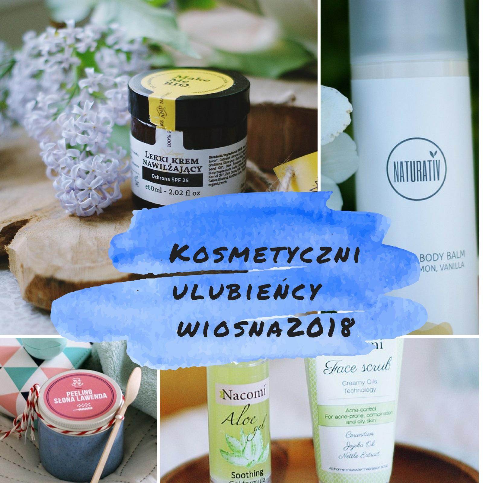Kosmetyczni ulubiency wiosna2018